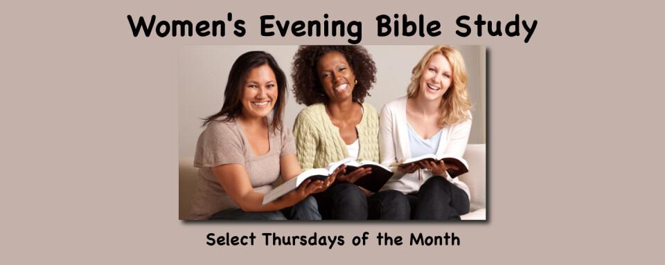 Women's Evening Bible Study @ 7:30pm