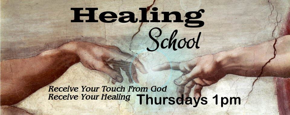 Thursday Healing School @ 1pm