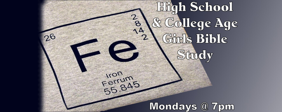 FE; A Middle School through College Age, Girls Bible Study @ 7pm