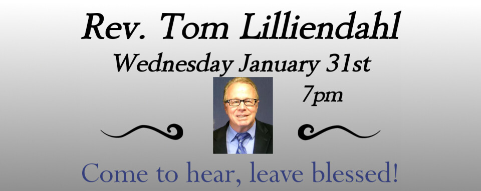 Rev. Tom Lillienhahl @7pm