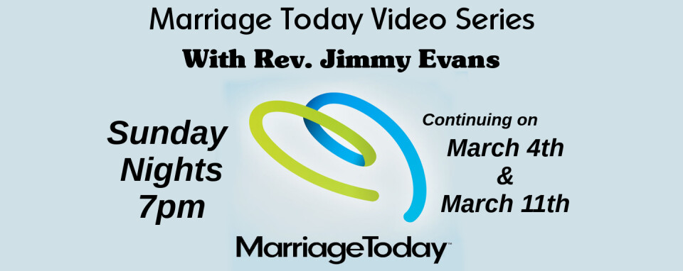 Marriage Today Video Series @7pm