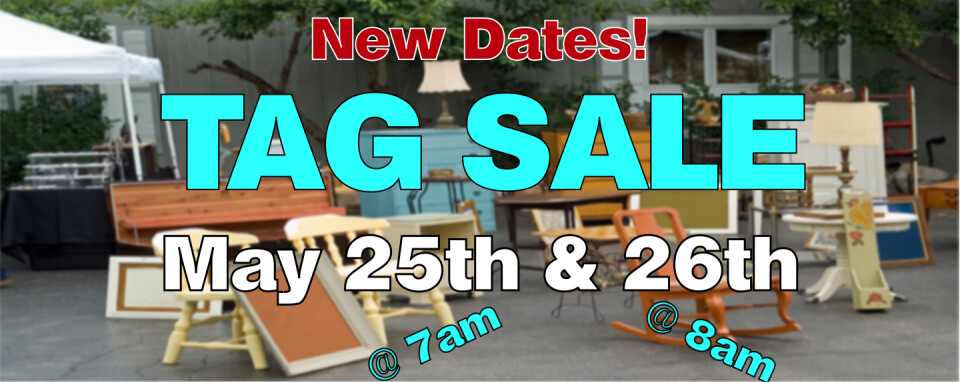 Annual Tag Sale POSTPONED To May 25th & 26th