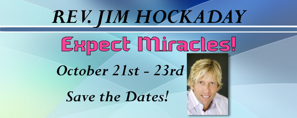 Rev. Jim Hockaday @8:30, 10:15 & 7pm