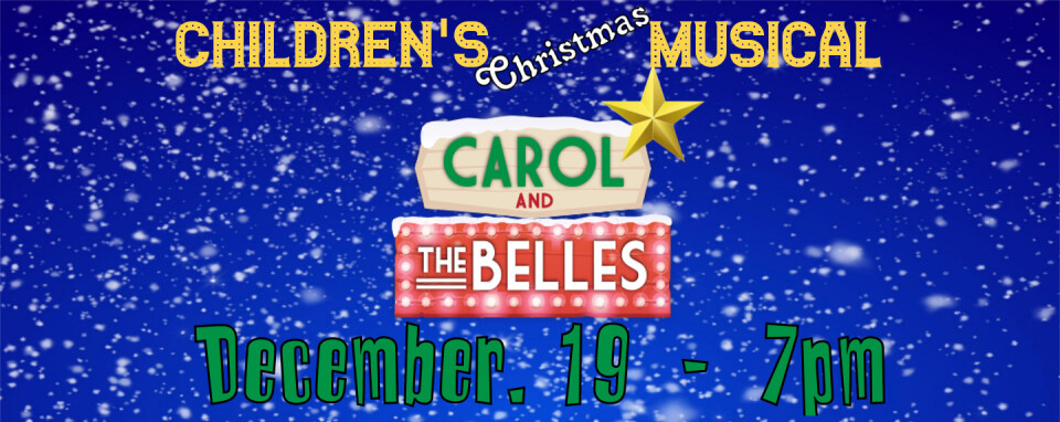 Childrens Christmas Musical @ 7pm