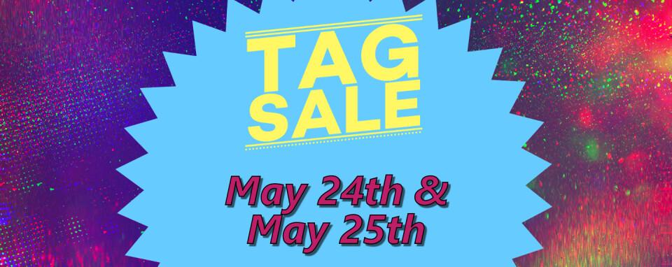 Tag Sale!