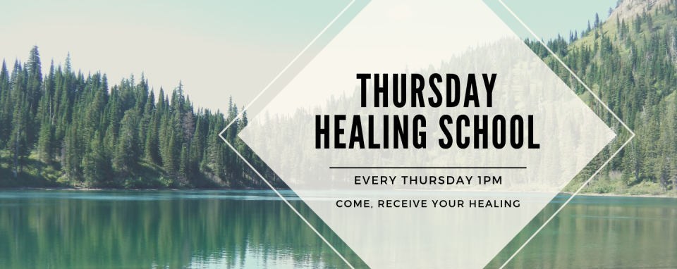 Thursday Healing School @ 1pm